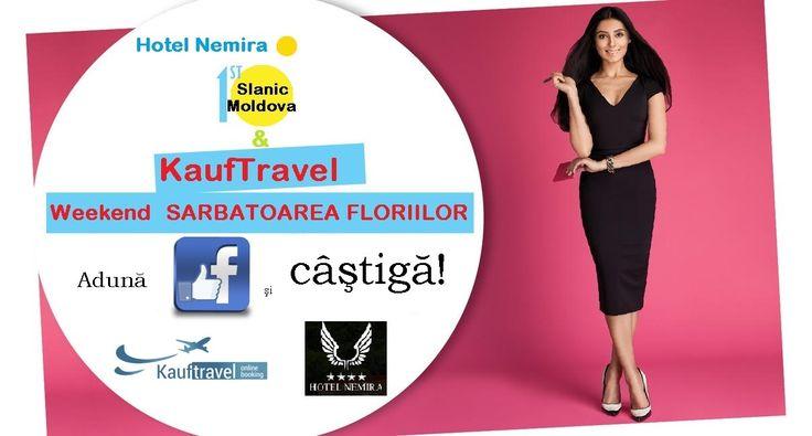 Concurs KaufTravel & Hotel Nemira****