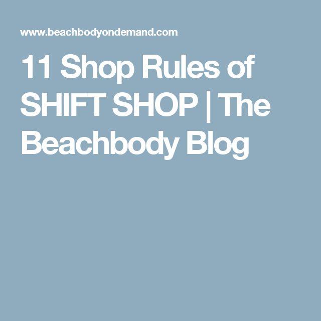 11 Shop Rules of SHIFT SHOP | The Beachbody Blog