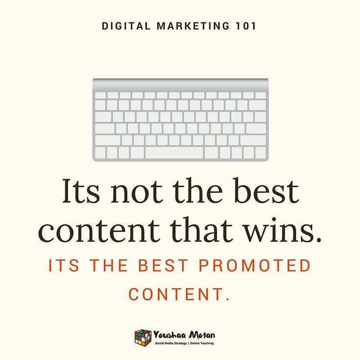 Digital Marketing 101-Tip#1- Its not the best content that wins. It's the best promoted content. #digitalbranding #digitalmarketing