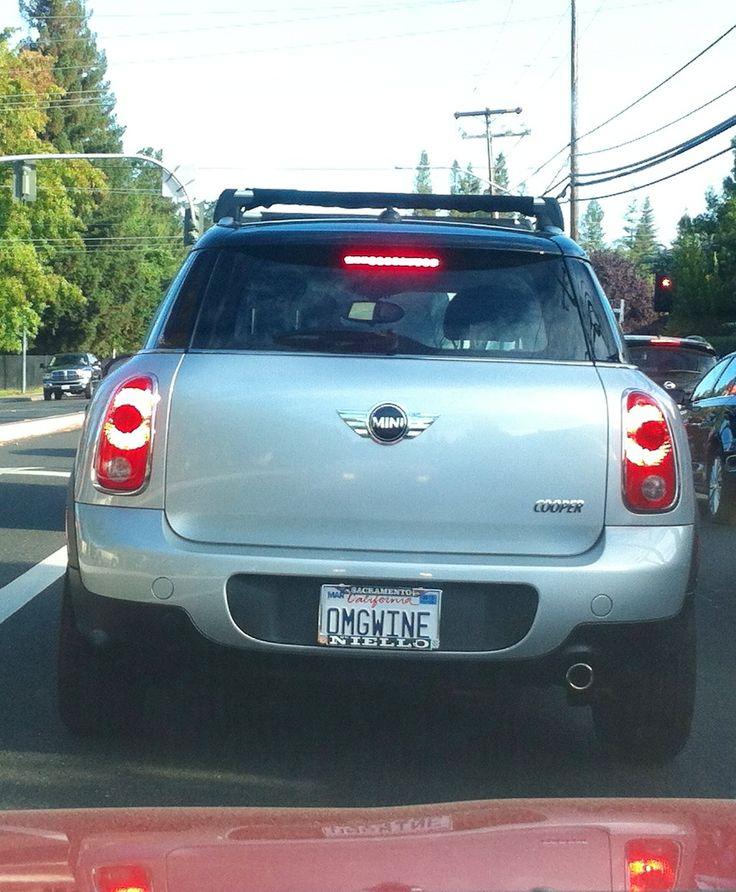 OMG WINE license plate. So Pinterest. Sacramento