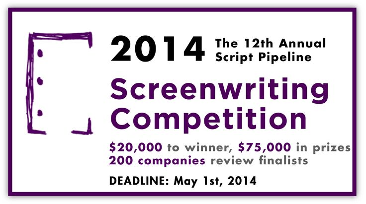 script writing competitions 2014 A different kind of screenplay competition enter the contest  before submitting  your screenplay to anyone, register it with the writer's guild of america.