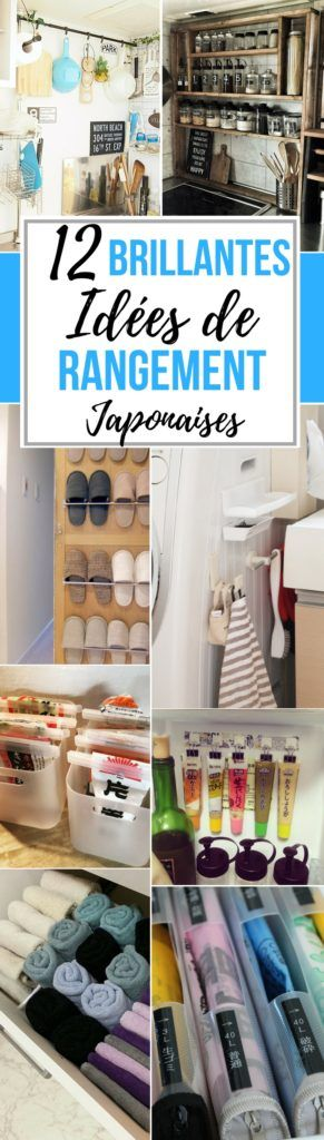 Au Japon, chaque espace compte, aussi bien à l'extérieur qu'à l'intérieur. C'est pourquoi leurs astuces de rangement sont très intéressantes...