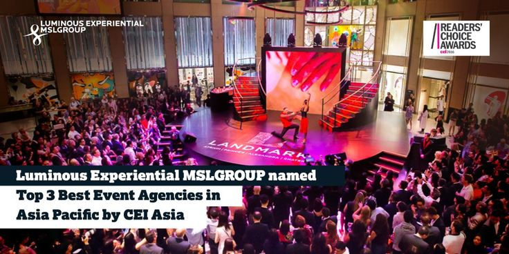 Luminous Experiential MSLGROUP honored by CEI Asia as Top 3 Best Event Agencies