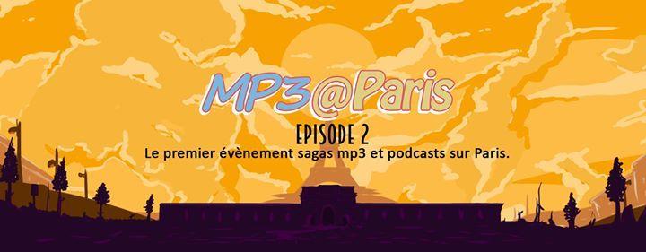 MP3@Paris - Episode 2https://www.ggalliano.fr/event/mp3paris-episode-2/