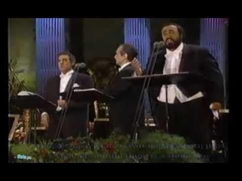 O SOLE MIO-Pavarotti - Carreras - Domingo-Greek subs- English lyrics-  Ο...
