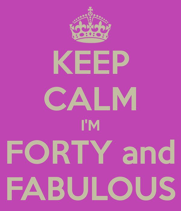 KEEP CALM I'M FORTY and FABULOUS - KEEP CALM AND CARRY ON Image Generator - brought to you by the Ministry of Information