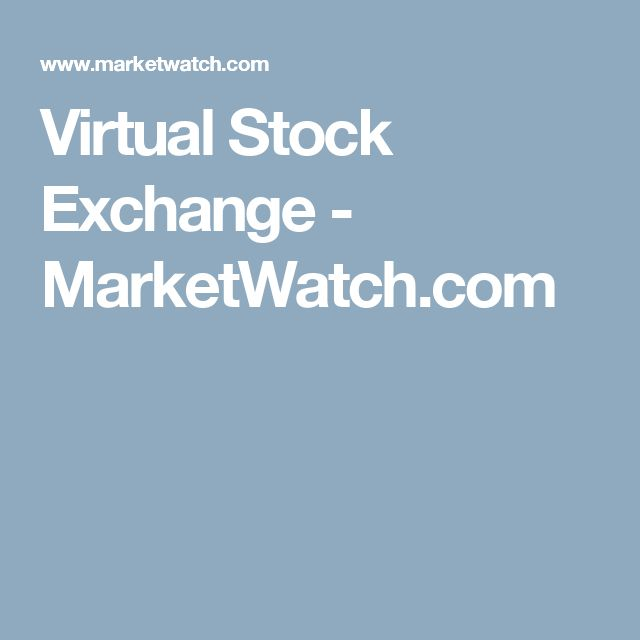 Virtual Stock Exchange - MarketWatch.com