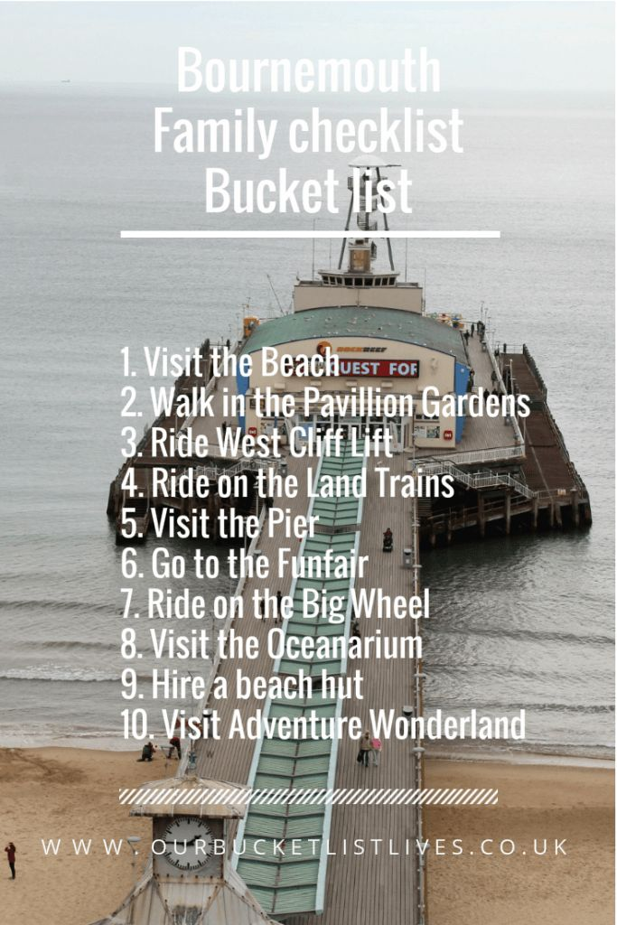 Bournemouth Family Checklist. Bucket list. Top 10 things to do in Bournemouth. Day out UK. Day out Kids.