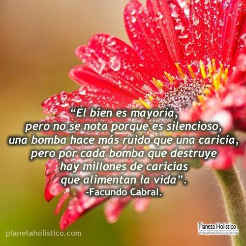 Frase de Facundo Cabral - El bien es mayoría
