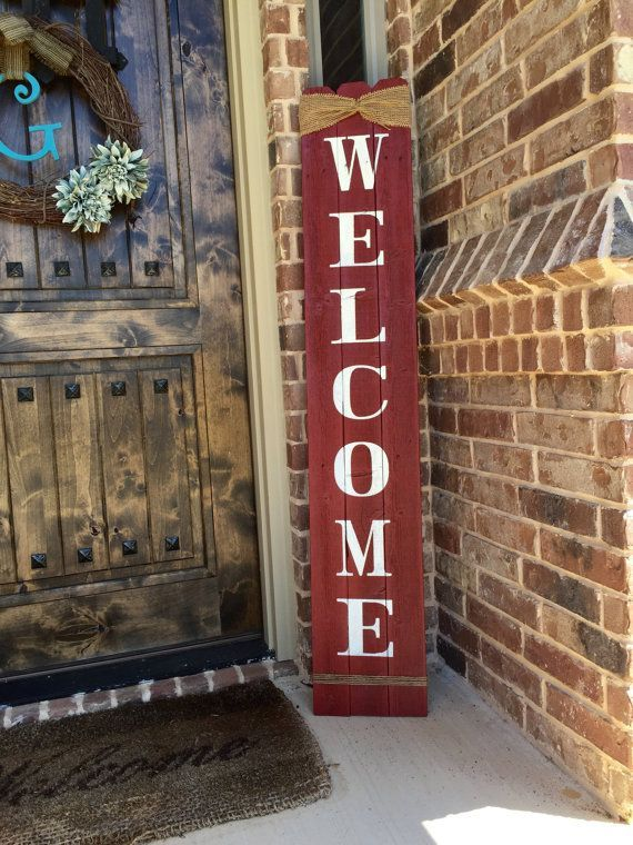 Rustic Welcome Sign 58 Quot Tall Welcome Sign For Front Porch
