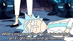 Wubba lubba dub dub! (Rick & Morty)