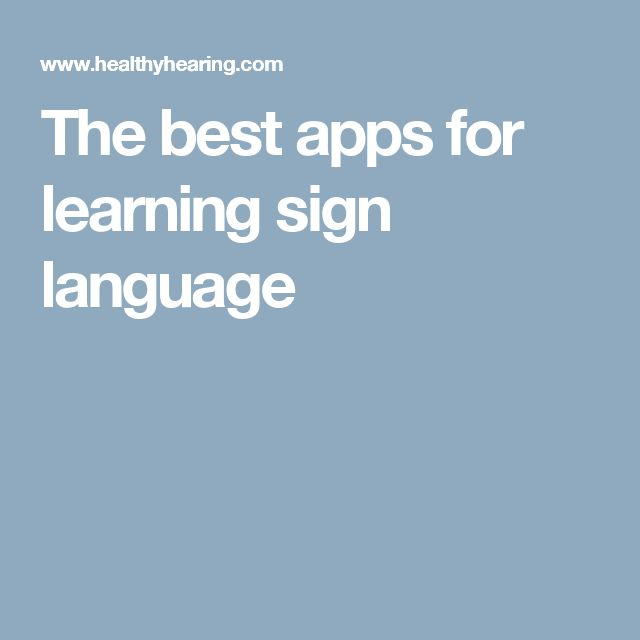 The best apps for learning sign language