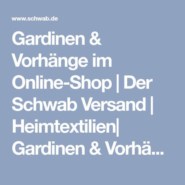 Gardinen & Vorhänge im Online-Shop   Der Schwab Versand   Heimtextilien  Gardinen & Vorhänge