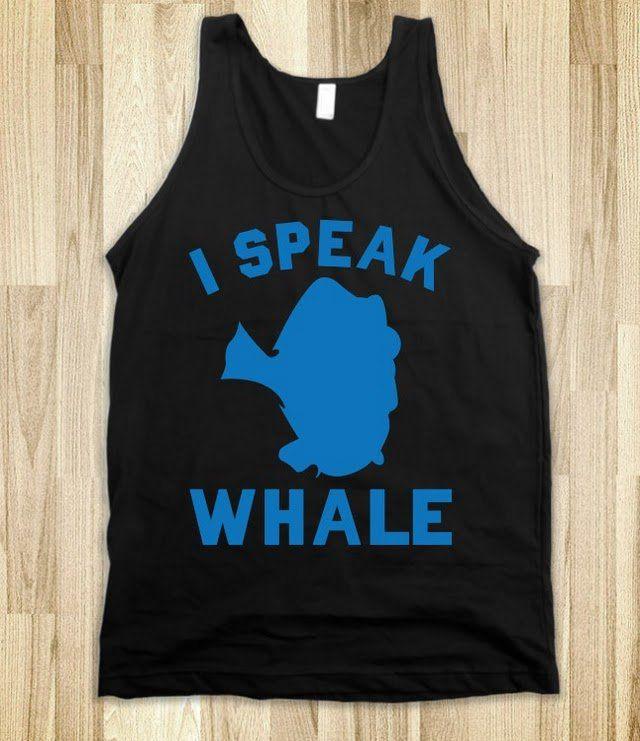 I Speak Whale -Dory (Finding Nemo)