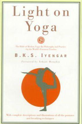 Light on Yoga : B. K. S. Iyengar : 9780805210316
