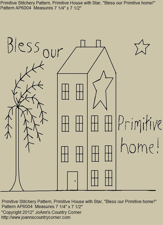 PRIMITIVE STITCHERY E-PATTERN, BLESS OUR PRIMITIVE HOME. Pattern measures 7 1/4 x 7 1/2 l. E-Patterns are sent quickly and you will need