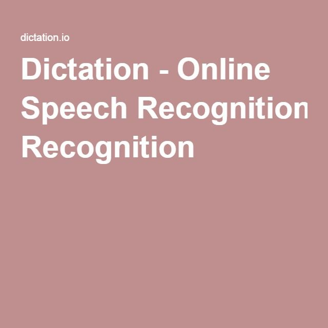 Dictation - Online Speech Recognition