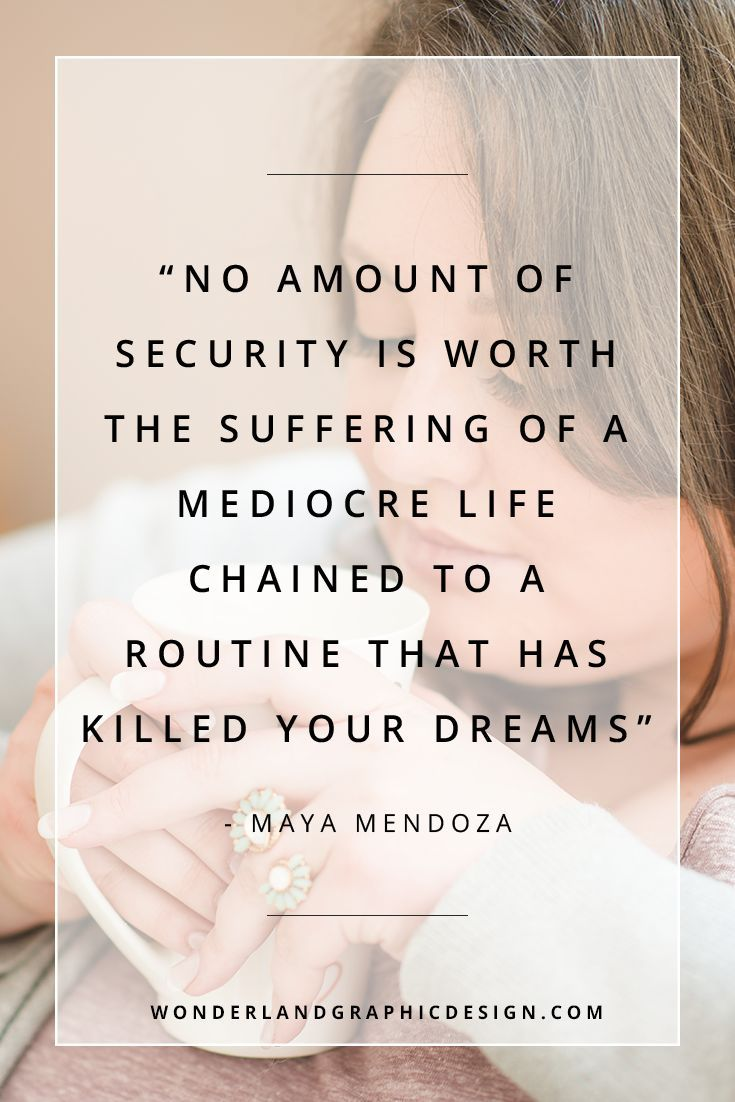 Start your business journey with branding from Wonderland Graphic Design. One of my favourite empowering quotes for women from Maya Mendoza. Power to female entrepreneurs, girlbosses, creative entrepreneurs, biz owners and women in business, helping us achieve success and ambitions!
