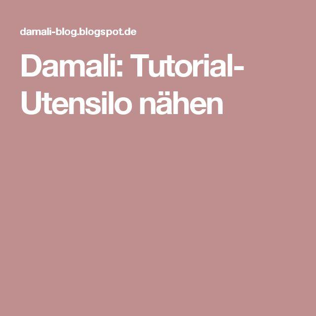 Damali: Tutorial- Utensilo nähen