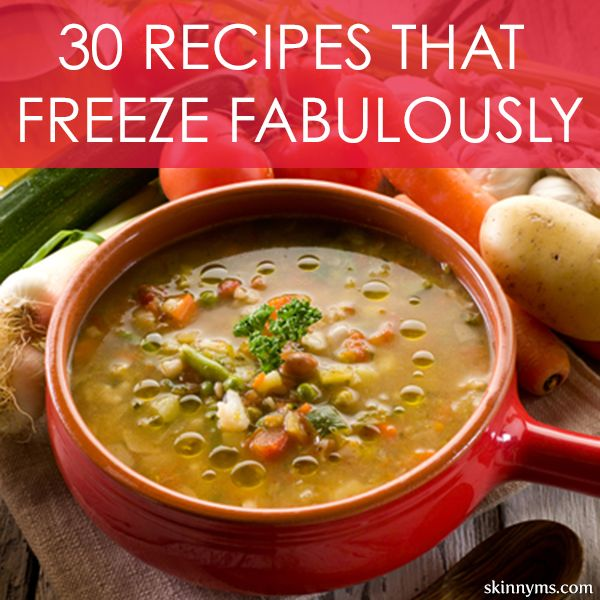 30 Recipes that Freeze Fabulously - From your favorite lasagna recipes to whole grain tortillas. Save loads of time by freezing. #freezerrecipes