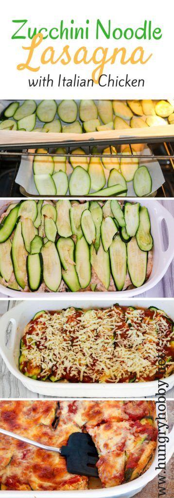 Zucchini Noodle Lasagna With Italian Chicken - Grain Free, Gluten Free, Low Carb