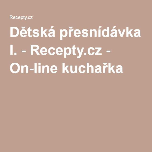 Dětská přesnídávka I. - Recepty.cz - On-line kuchařka