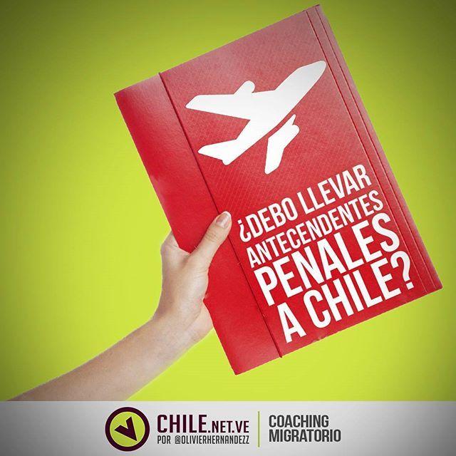 ¿DEBO LLEVAR ANTECENDENTES PENALES A CHILE? ¿Debo llevar los antecedentes penales a Chile? Muchos nos han estado realizando esta pregunta y…