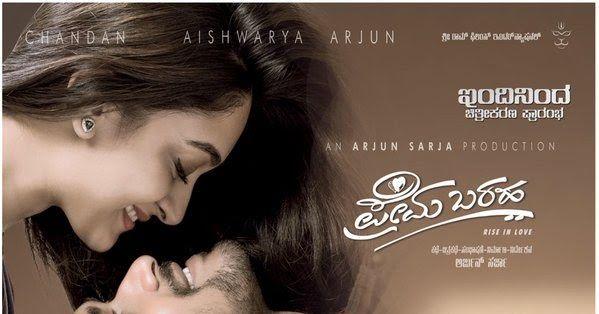 Movie Name : Prema Baraha.  Songs Released Year : 2017.  Starring : Chandan, Aishwarya Arjun and Many more.  Director : Arjun Sarja.  Mus...