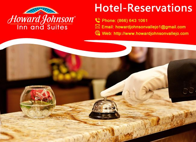 """#Hotels are available for #reservations in """"Howard Johnson"""" at vallejo in California. Book @ http://goo.gl/oKImNk"""