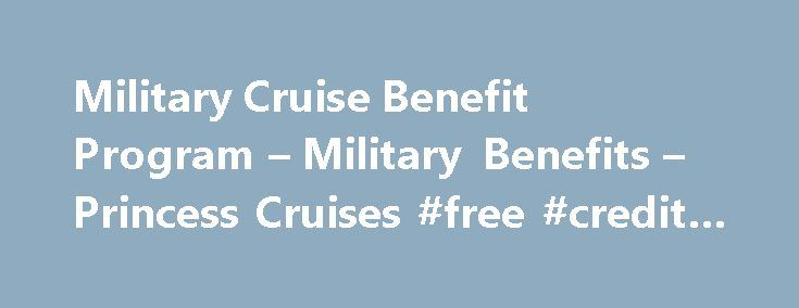 """Military Cruise Benefit Program – Military Benefits – Princess Cruises #free #credit #reader http://flight.nef2.com/military-cruise-benefit-program-military-benefits-princess-cruises-free-credit-reader/  # Military Cruise Benefit Program Plan a Cruise Find Cruises Find Cruisetours SM """" data-page-section=""""footer"""" data-nav-tier=""""2″ data-uk-url=""""http://www.princess.com/cruise-with-me/"""" data-uk-text=""""Cruise With Me SM """" data-gb-url=""""http://www.princess.com/cruise-with-me/"""" data-gb-text=""""Cruise…"""