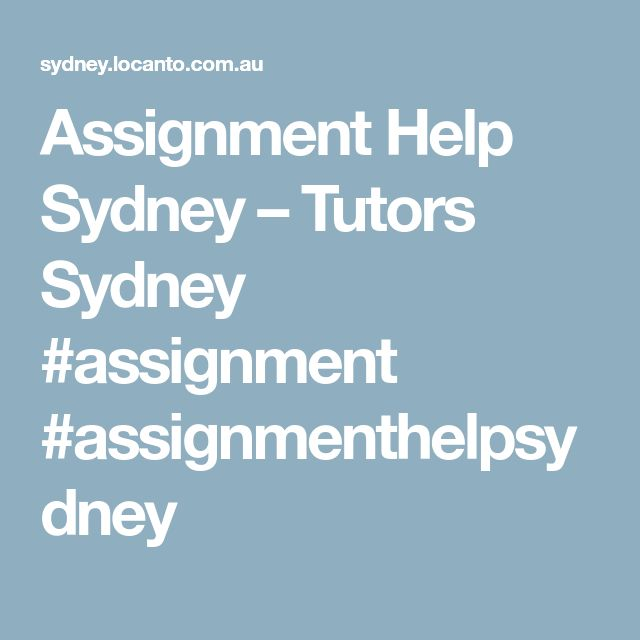 Assignment Help Sydney – Tutors Sydney    #assignment  #assignmenthelpsydney