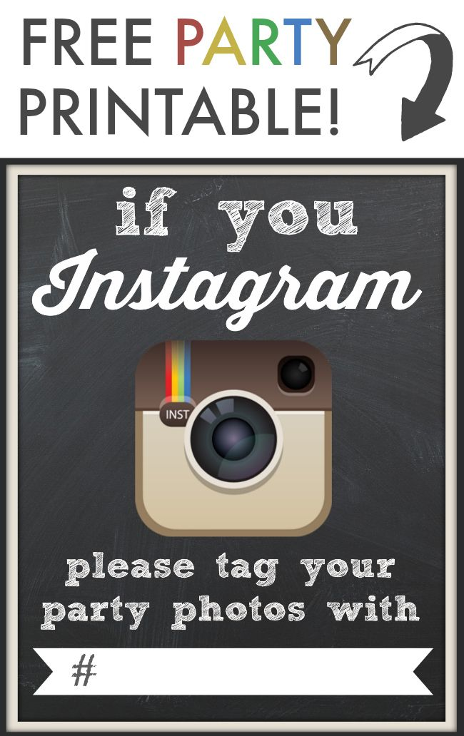 "FREE ""If You Instagram"" Party Printable!  Use a shared hashtag to collect guest photos from your party: pure genius!  via thinkingcloset.com"