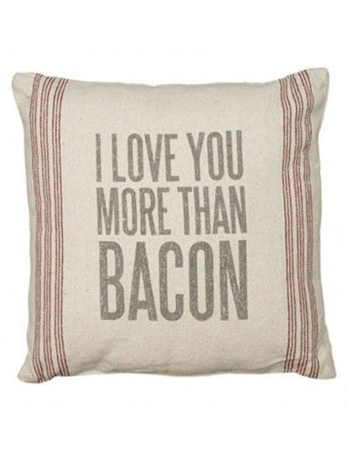 """Rustic """"I Love You More Than Bacon"""" Pillow"""