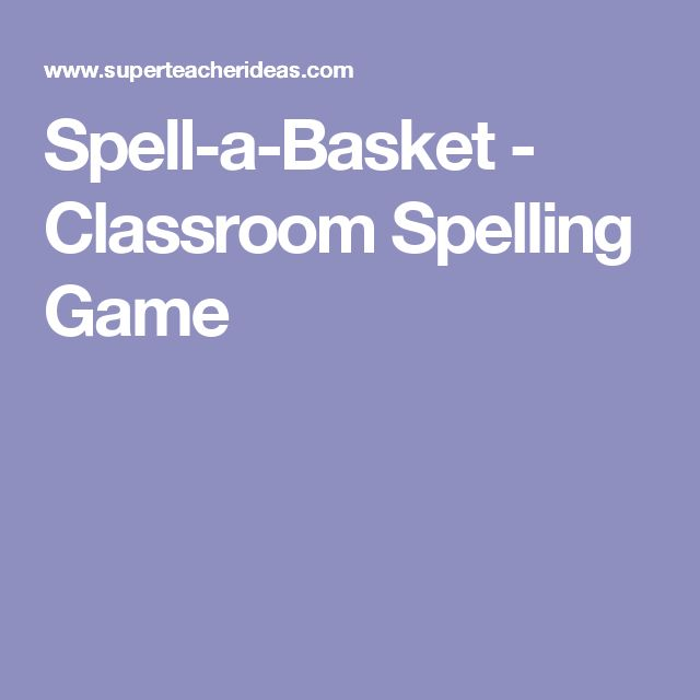 Spell-a-Basket - Classroom Spelling Game