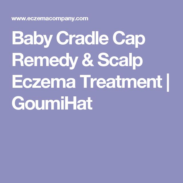 Baby Cradle Cap Remedy & Scalp Eczema Treatment | GoumiHat