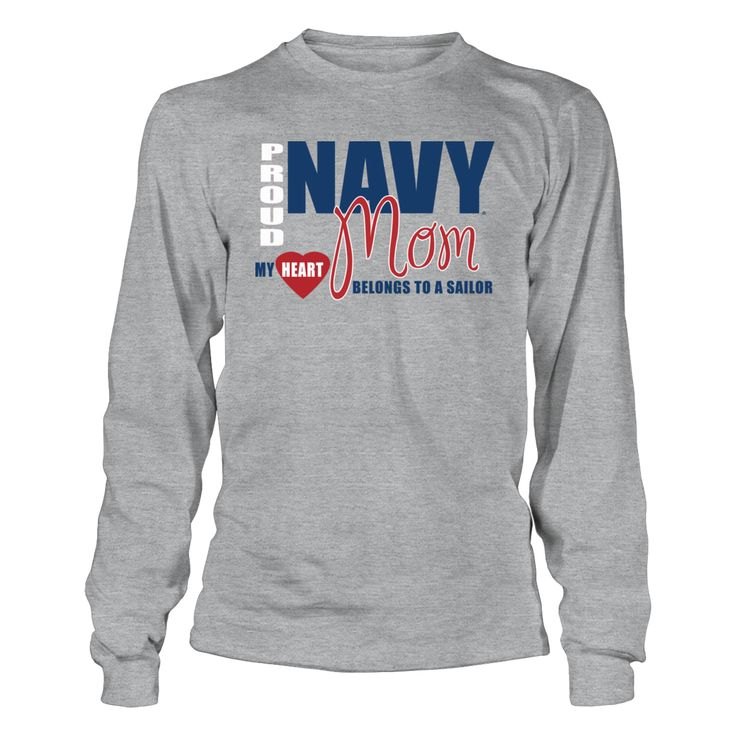 """Navy Mom T-Shirts and Apparel - My Heart Belongs to a Sailor T-Shirt, _Officially licensed Proud Navy Mom Clothing and Apparel. _ The US Navy football team is highlighted during the 3rd season of the popular Showtime show """"A Season with Navy Football""""  The popular show that follows a NCAA football team through their season.  Follow the hashtag #ASeasonWith on... The Navy Collection, OFFICIAL MERCHANDISE  Available Products:          Gildan Long-Sleeve T-Shirt - $33.95 District Women's…"""
