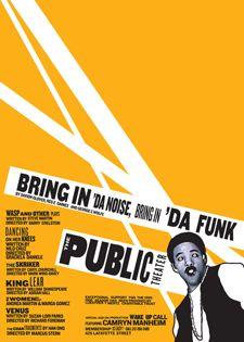 """""""Bring in 'da Noise, Bring in 'da Funk"""" poster by Paula Scher"""
