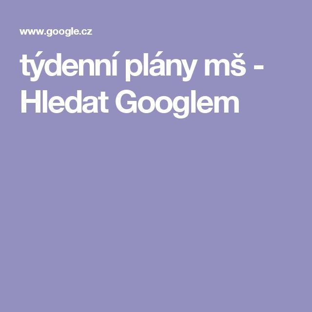 týdenní plány mš - Hledat Googlem