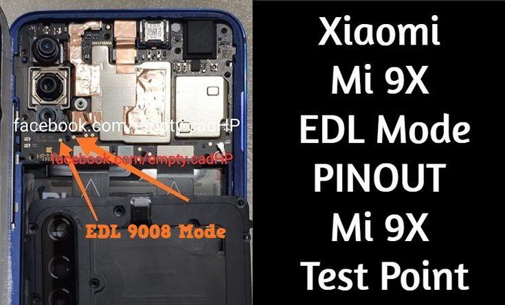 Xiaomi Mi 9X EDL Mode PINOUT Mi 9X Test Point | MobileRdx in