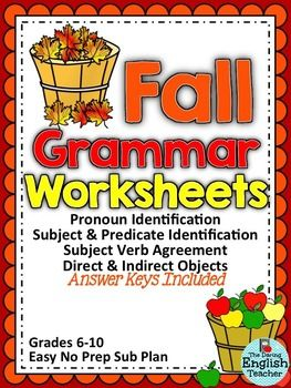 Save money and buy this as a bundleHoliday and Seasonal Grammar BundleThere are four fall themed grammar worksheets in this packet The four grammar worksheets:- pronoun identification- subject and predicate identification- subject verb agreement- direct and indirect objects Each grammar worksheet includes: - a small introduction- at least two different practice exercises- an answer keyI created these grammar worksheets to be quick and easy lessons and lesson add-ons for the fall.You can use…