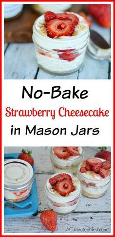 If you're looking for a quick, simple, and delicious dessert recipe, try this No-Bake Mason Jar Strawberry Cheesecake! (Summer Baking Cheese)