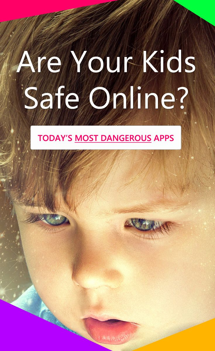 Parents, If Your Kids Have Any of These 10 Dangerous Apps, It's Time to