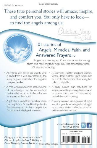 Chicken Soup for the Soul: Angels Among Us: 101 Inspirational Stories of Miracles, Faith, and Answer