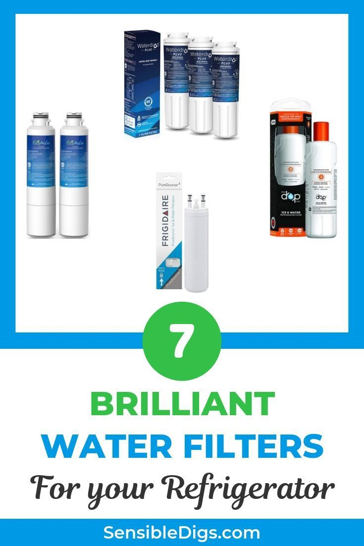 7 Best Refrigerator Water Filters 2020 Reviews With Images