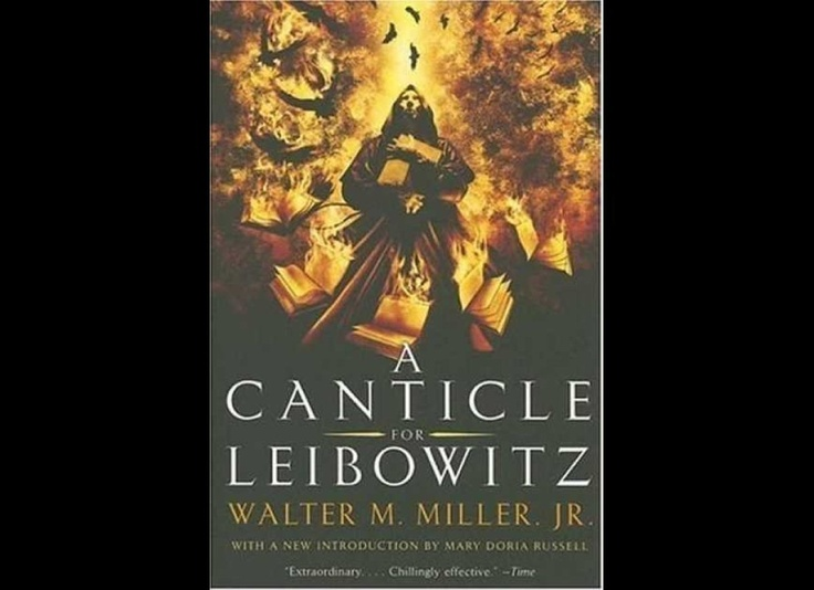 Walter M. Miller, Jr., A Canticle for Leibowitz