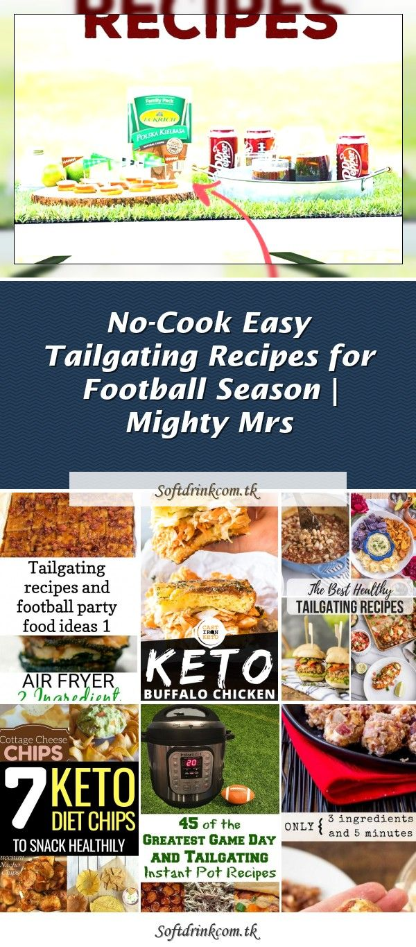 NoCook Easy Tailgating Recipes for Football Season in