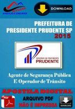 Apostila Digital Concurso Prefeitura de Presidente Prudente sp Agente de Seguranca Publica e Operador de Transito 2015
