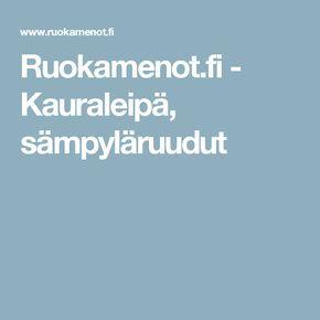 Ruokamenot.fi - Kauraleipä, sämpyläruudut