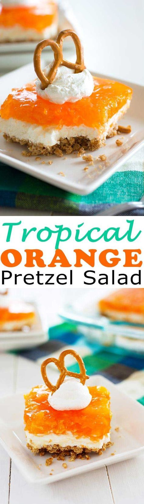 Tropical Orange Pretzel Salad - jello pretzel salad with a pineapple orange twist!