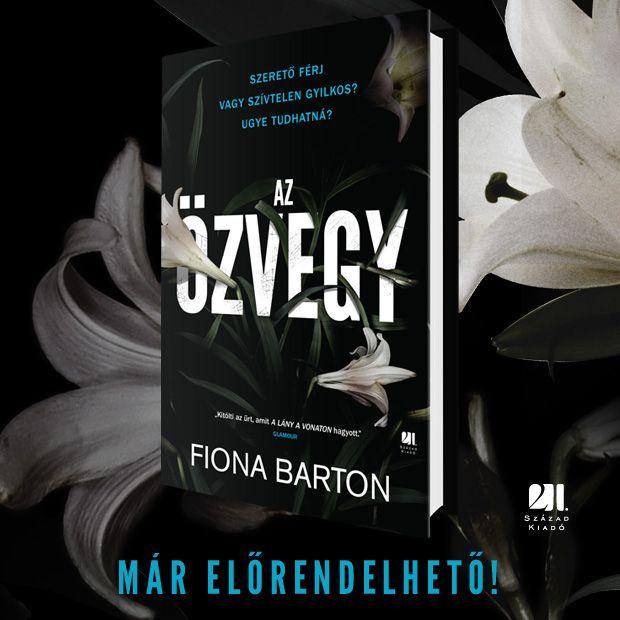 Jegyezd elő Fiona Barton Az özvegy c. könyvét